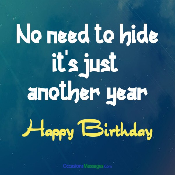 no need to hide. it is another year