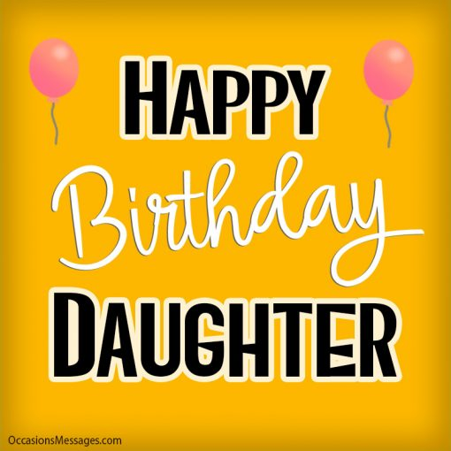Happy birthday daughter with balloon