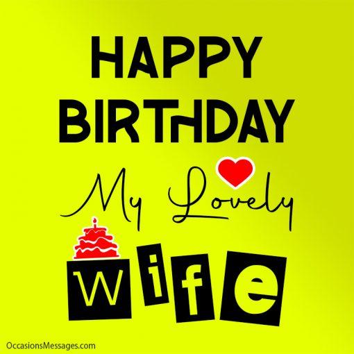 Happy birthday my lovely wife.