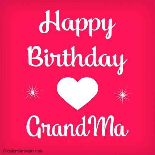 Happy birthday grandma. I love you.
