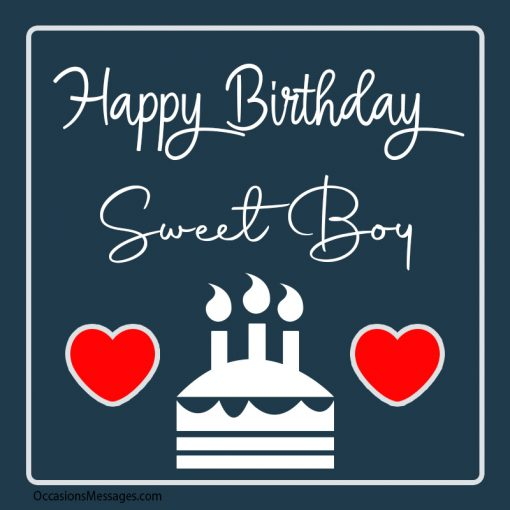 Happy birthday sweet boy with hearts and cake