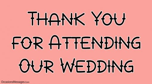 Thank You for Attending Our Wedding