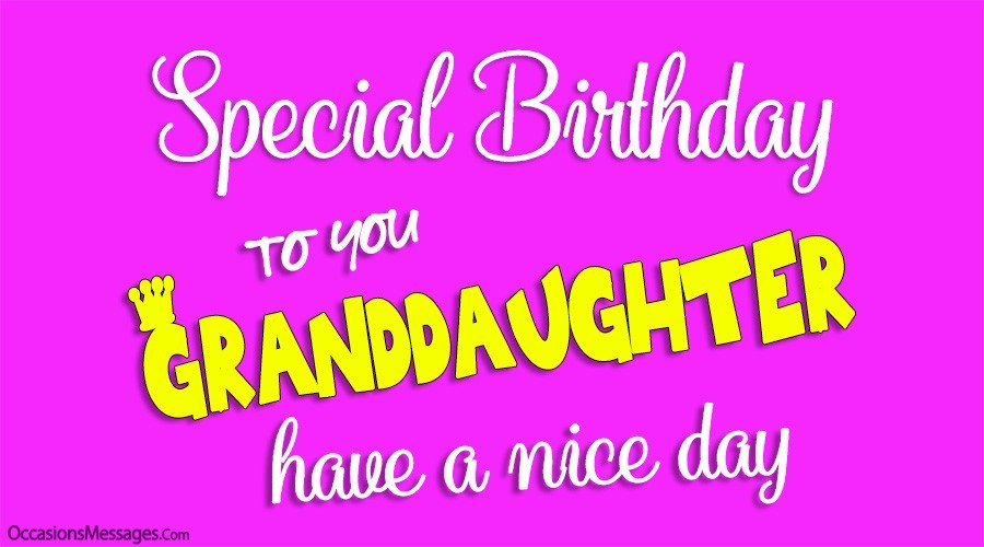 Happy birthday to you granddaughter. have a nice day.