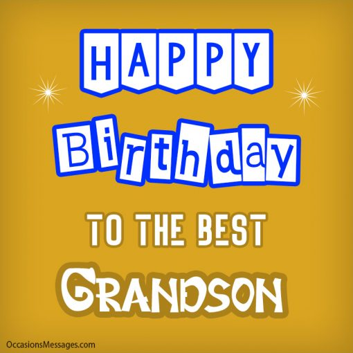 Happy birthday to the best grandson
