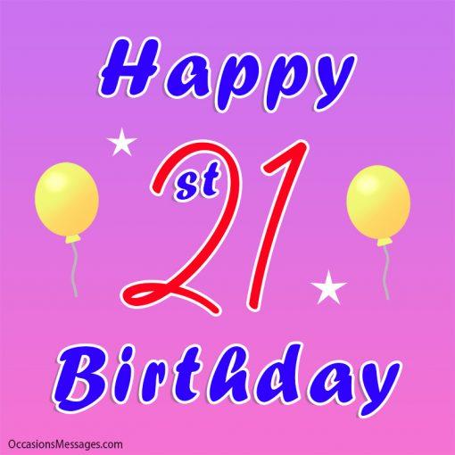 Happy 21st Birthday with balloon
