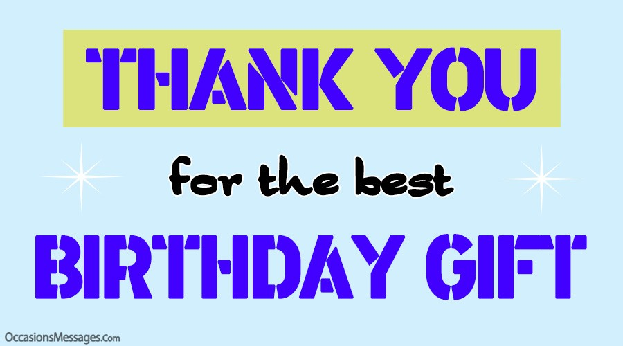 Best Thank You Messages For Birthday Gift Thank You Notes