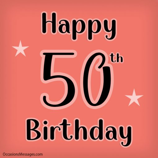 Happy 50th Birthday to you