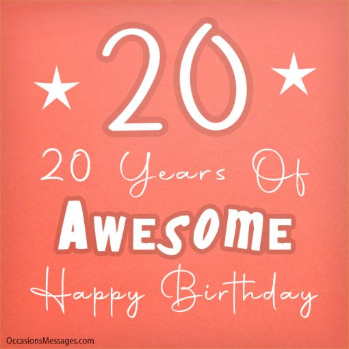 20 Years of Awesome. Happy Birthday.