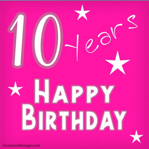 10 Years Happy Birthday  to you