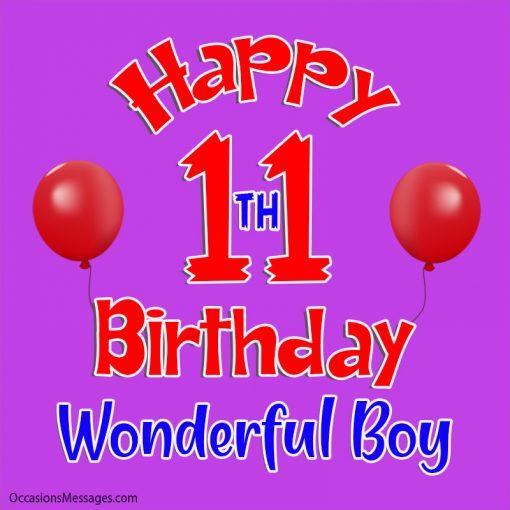 happy 11th birthday wonderful boy