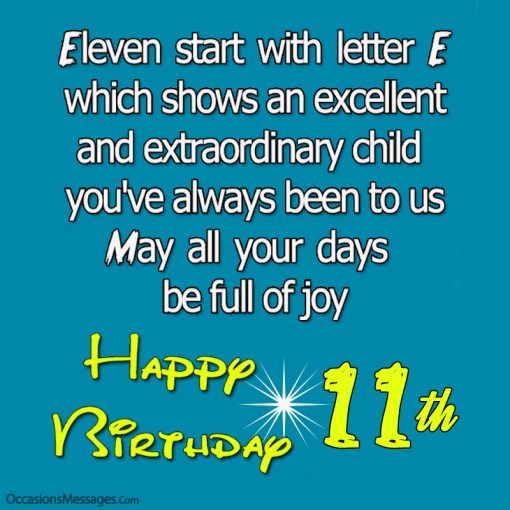 Eleven start with letter E. which shows an excellent and extraordinary child you've always been to us