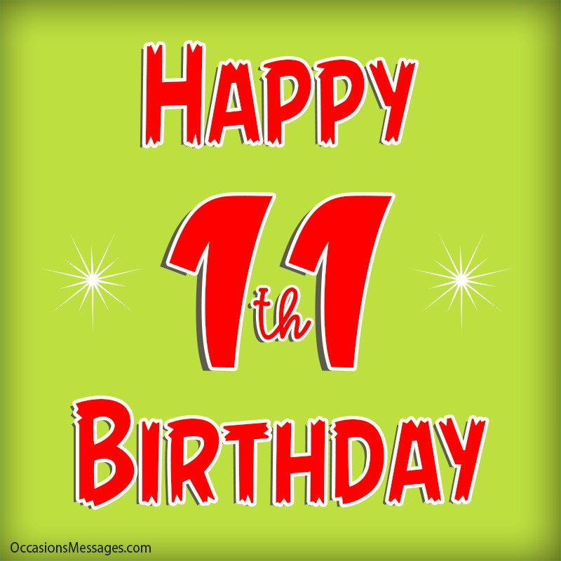 Happy 11th Birthday Wishes And Messages Occasions Messages