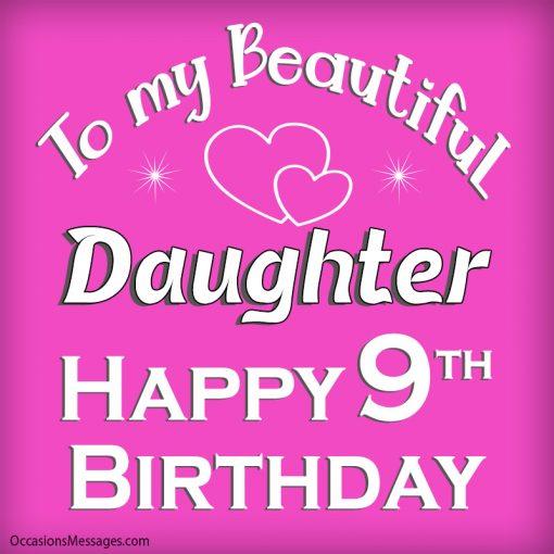 Happy 9th Birthday to my beautiful Daughter.
