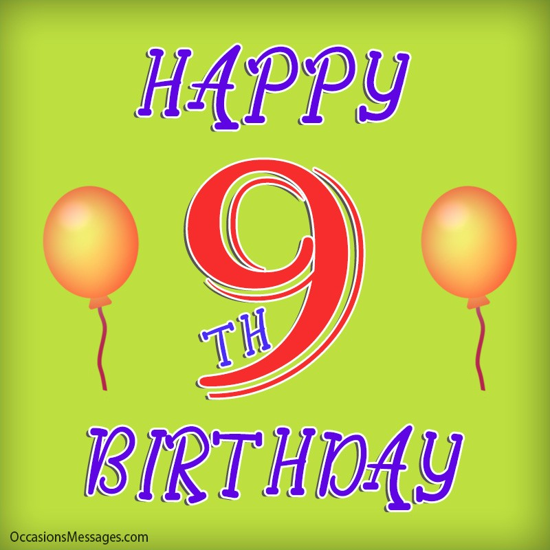 Happy 9th Birthday Wishes Occasions Messages