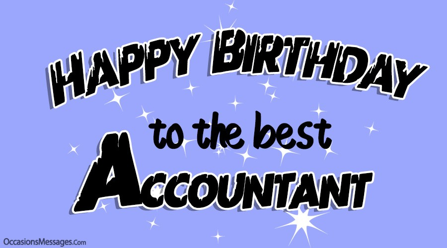 Happy Birthday to the best Accountant