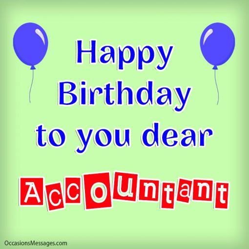 Happy birthday to you dear accountant