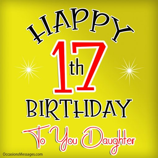 Happy 17th birthday to you daughter