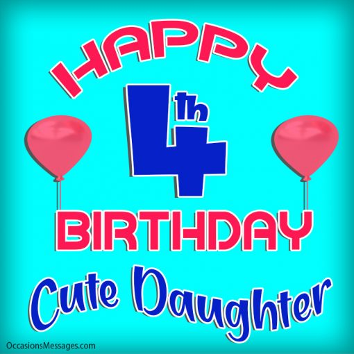 Happy 4th birthday cute daughter