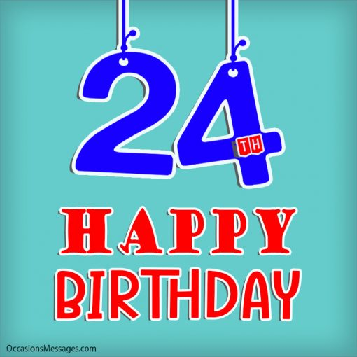 24th Happy birthday