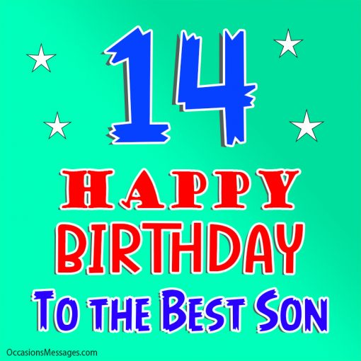 Happy 14th birthday to the best son