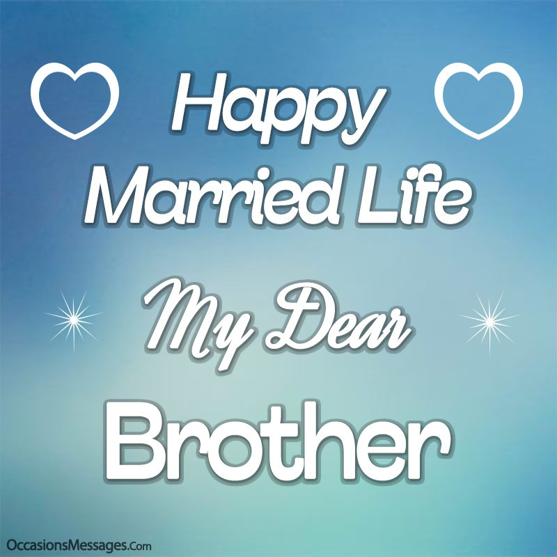 Happy Married Life Brother