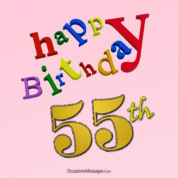 Happy 55th Birthday Wishes