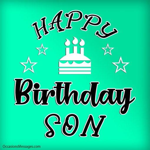 Happy birthday son with beautiful cake