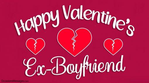 Happy Valentine's Day Ex-boyfriend