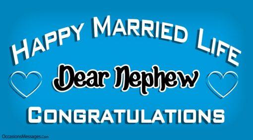 Happy married life dear nephew