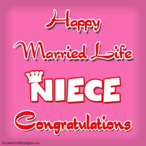 Happy married life niece. congratulations.