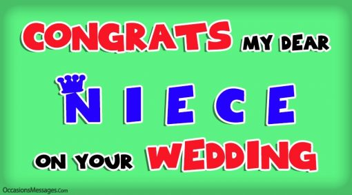 Congrats my dear niece on your wedding