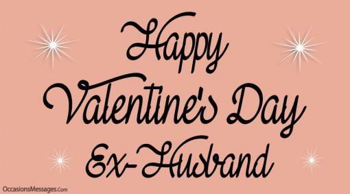 Happy Valentine's Day Ex-Husband