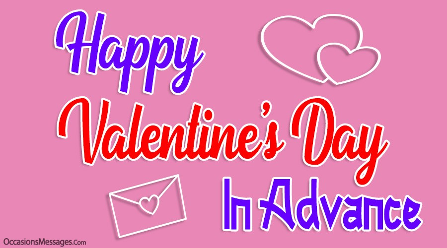 Happy Valentine's Day In Advance