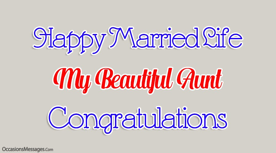 Happy married life my beautiful aunt. Congratulations.
