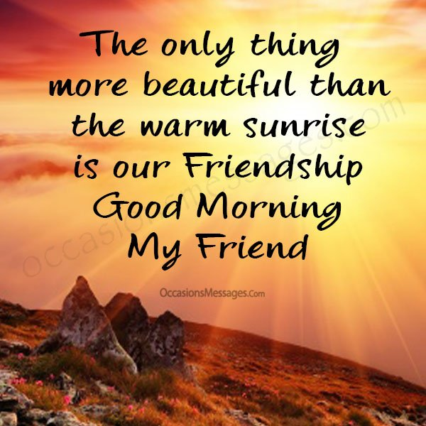 Good Morning Messages for Friends - Occasions Messages