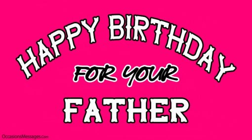 happy birthday for your dad