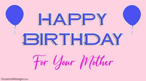 happy birthday for your mother
