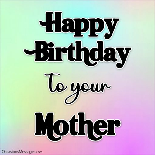 Happy birthday card to your mother