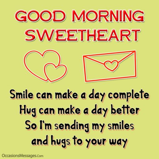 Smile can make a day complete Hug can make a day better