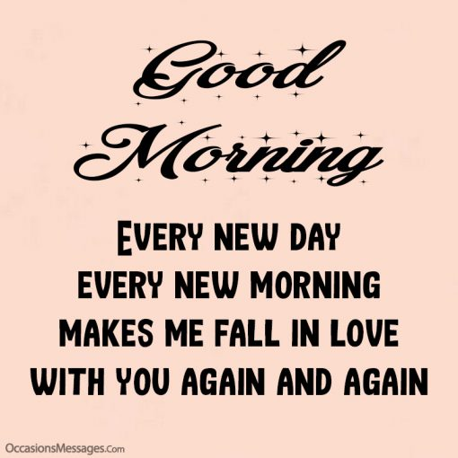 Good morning crush. Every new day every new morning makes me fall in love.