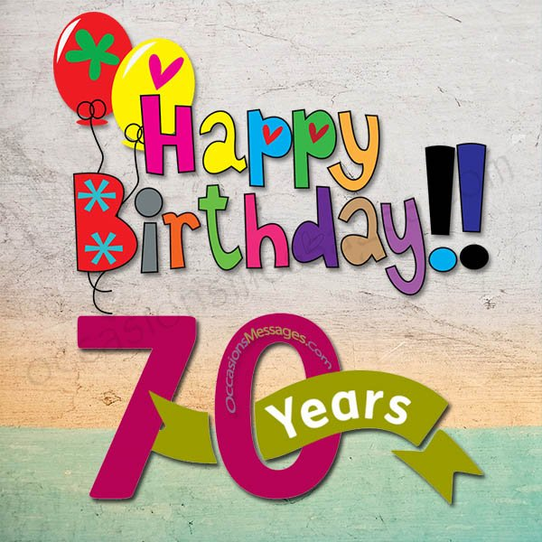 happy 70th birthday wishes occasions messages