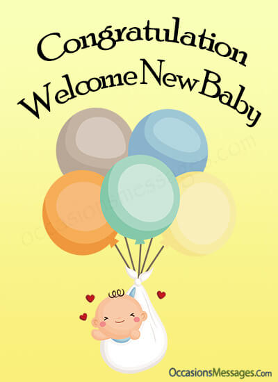 top 200 new baby congratulation wishes and messages