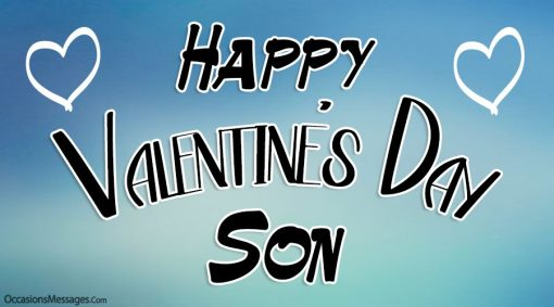 Happy Valentine's Day Son