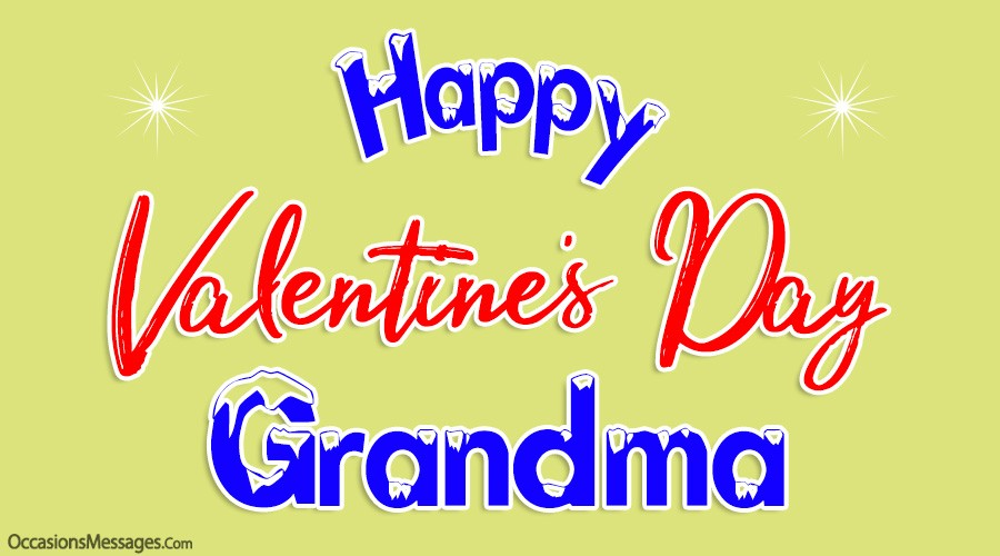 Happy Valentine's Day Grandma