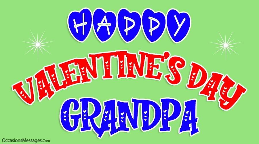 Happy Valentine's Day Grandpa