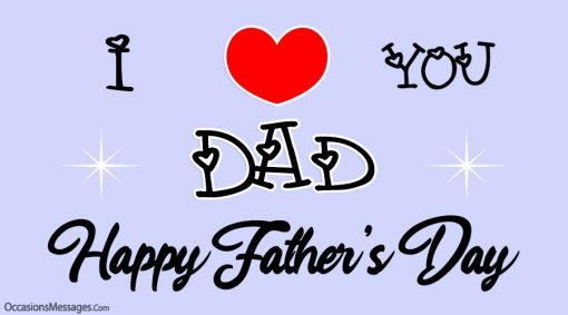 I love you dad. Happy Father's Day.