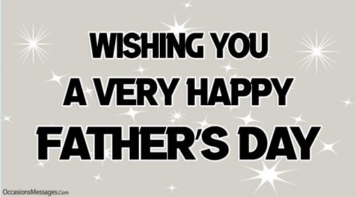 Wishing you a very happy Fathers Day