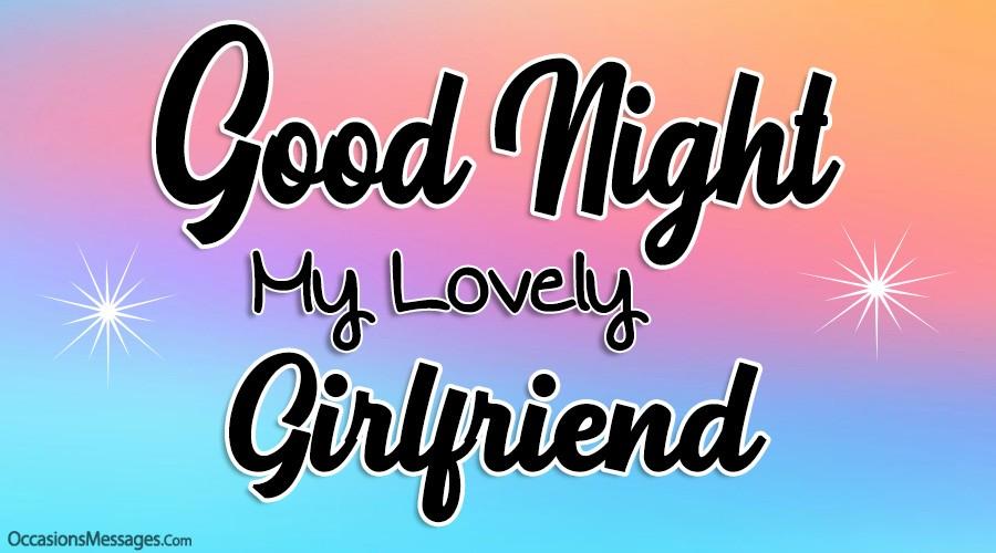 Good Night my lovely Girlfriend